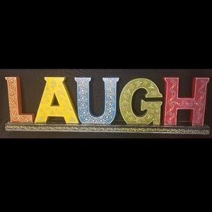 LAUGH COLORED WOODEN SIGN